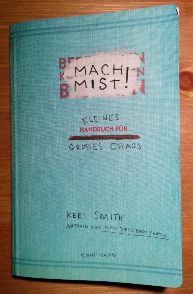 Cover des Buches Mach Mist!